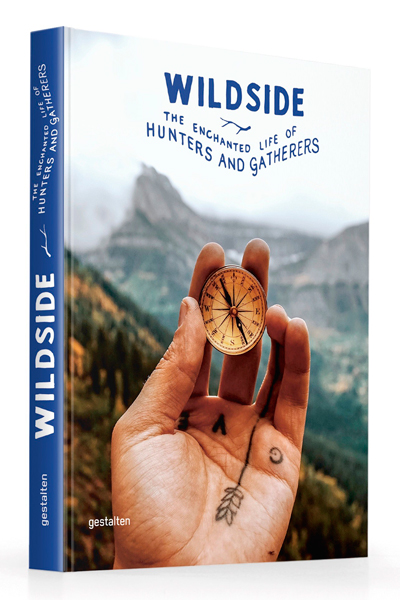 Jörg Marx Wildside Lifestyle & Travel The Enchanted Life of Hunters and Gatherers